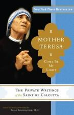 Mother Teresa: Come Be My Light: By Kolodiejchuk, Brian, Mother Teresa