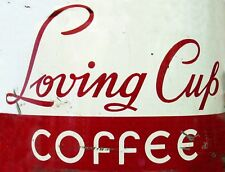 "TIN SIGN ""Loving Cup Coffee"" Caffeine Deco  Garage Wall Decor"