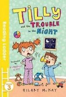 Tilly and the Trouble in the Night by McKay, Hilary (Paperback book, 2016)