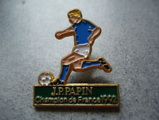 PINS JEAN PIERRE PAPIN FOOTBALL OM OLYMPIQUE MARSEILLE CHAMPION FRANCE FOOT