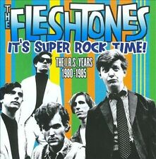 It's Super Rock Time!: The I.R.S. Years 1980-1985 by The Fleshtones CD