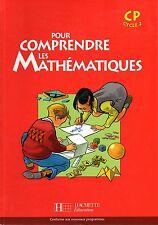 POUR COMPRENDRE LES MATHEMATIQUES / CP CYCLE 2 / FICHIER DE L'ELEVE