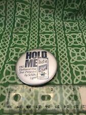Hold Me Light Schlitz Beer 1982 Fleetwood Mac Tour Pin Button Free Shipping