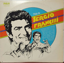 "Sergio Franchi - This is Sergio Franchi 1973 RCA 12"" 33 RPM Double LP (NM)"