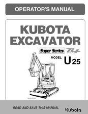 Kubota Excavateur U25 Tier 4 opérateur Manuel réimprimé Peigne Bound