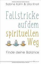 Fallstricke auf dem spirituellen Weg: Finde deine Balanc... | Buch | Zustand gut
