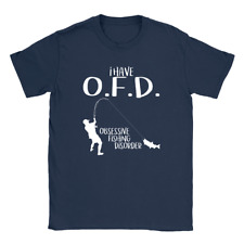 I Have OFD Mens T-Shirt Fishing Funny Quote Gift For Dad