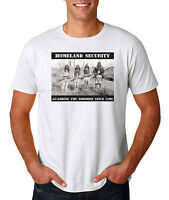 Homeland Security Native American T-Shirt Guarding The Borders Since 1492 Indian