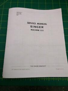 Singer Featherweight 221 222 Sewing Machine Service Manual (Adjust Repair)