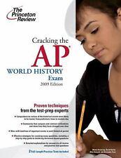 Cracking the AP World History Exam, 2009 Edition