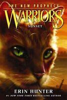 Warriors The New Prophecy #6: Sunset by Erin Hunter 9780062367075 (H1)