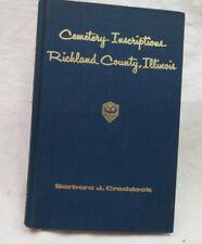hardback book Cemetary Inscriptions Richland Co. Illinois 1969 thousands names