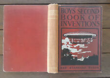 Boys Second Book of Inventions by Ray Stannard Baker - 1904 - Children's History