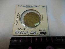T. A. HATTER & SON 10 CENT TOKEN CREOLA,ALA.