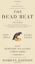 The Dead Beat: Lost Souls, Lucky Stiffs, and the P