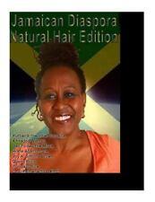 Jamaican Diaspora : Natural Hair Edition by Janice Maxwell (2015, Paperback,...