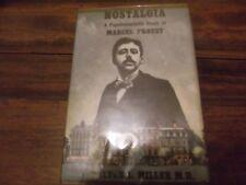 Nostalgia A Psychoanalytic Study of Marcel Proust, Milton L Miller MD, HC 1956 1