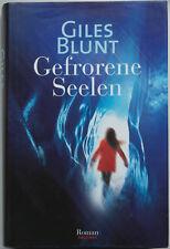 Giles Blunt - Gefrorene Seelen (gebunden mit Schutzumschlag)