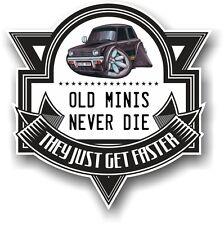 Old Minis mai morire Slogan & Classic Mini 1275gt Koolart Immagine Auto Adesivo Decalcomania