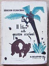 Perochon - IL LIBRO DELLE 4 STAGIONI - Ed. Bemporad I ed. 1930* ill. Ray LAMBERT