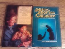Raising Adopted Children Lancaster & Keys to Parenting an Adopted Child Melina