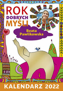Kalendarz książkowy 2022 Rok dobrych myśli Beata Pawlikowska  słon od reki w UK