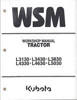 Kubota L3130 L3430,L3830,L4330,L4630,L5030 Workshop Service Manual 97897-13000