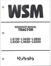 Kubota L3130 L3430,L3830,L4330,L4630,L5030 Workshop Service Manual 97897-13000