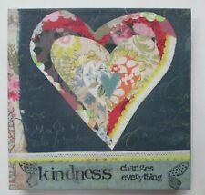 """zzV Kindness changes everything heart KELLY RAE ROBERTS 6"""" canvas print wall art"""