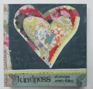 """zzu Kindness changes everything heart KELLY RAE ROBERTS 6"""" canvas print wall art"""