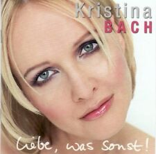 Kristina Bach - Liebe, was sonst ! - CD -