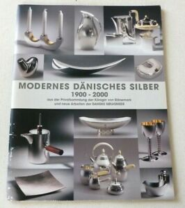 Modern Danish Silver 1900-2000   2001 DANISH SILVERSMITHS ART CATALOGUE