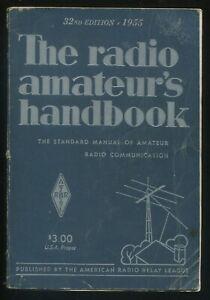 The Radio Amateur's Handbook 32nd Edition 1955 American Radio Relay League