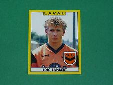N°83 LOÏC LAMBERT STADE LAVALLOIS LAVAL PANINI FOOTBALL FOOT 89 1988-1989