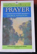 The Oxford Book of Prayer 1989 PB edit by George Appleton