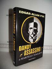 LIBRO Marcello Staglieno Edgar Allan Poe DANDY o ASSASSINO? Pietroburgo 1827/32☺