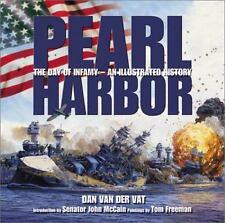 Pearl Harbor An Illustrated History Dan Van Der Vat Hardcover