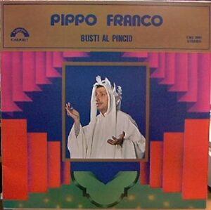 LP 33 Pippo Franco Busti Al Pincio Cinevox CAB 2001 italy 1979