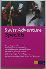 Swiss Adventure Specials - Claus Schweitzer