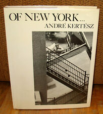 SIGNED Andre Kertesz Of New York HC Dust Jacket Gravure Images Nicolas Ducrot