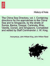 The China Sea Directory, vol. I. Containing directions for the approaches to th