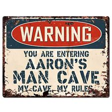 PP2801 WARNING ENTERING AARON'S MAN CAVE Chic Sign Home Decor Funny Gift