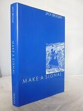 Make a Signal by Capt Jack Broome HB DJ - Naval 1994