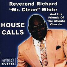 Rev. White Richard, Richard White - House Calls [New CD]