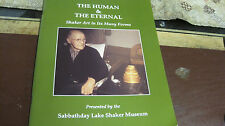 THE HUMAN & THE ETERNAL SHAKER ART IN ITS MANY FORMS SABBATHDAY LAKE CATALOG SC