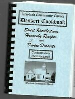 #D - Dessert Cookbook WAYLAND COMMUNITY CHURCH OHIO Heavenly Recipes 2005