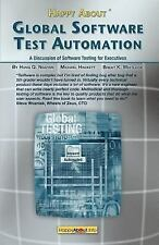 Happy about Global Software Test Automation : A Discussion of Software...