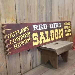 RED DIRT SALOON/Carved/Rustic/Wood/Sign/Western/décor/Ranch/Old West/Bar/Tavern
