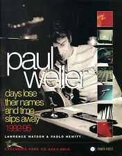 PAUL WELLER : Book : Days Lose their Meaning and Time Slips Away 1992-95