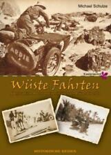 Wüste Fahrten Abenteuerliche Motorradreisen in und nach Afrika nach 1927 1957